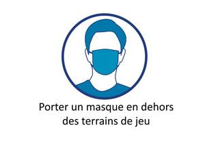 Porter un masque en dehors des terrains de jeu